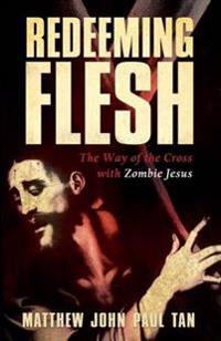 Redeeming Flesh