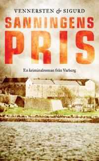 Sanningens pris - Hans Vennersten, Jan Sigurd pdf epub