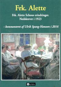 Frk. Alette Schous erindringer