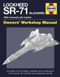 Haynes Lockheed SR-71 Blackbird Owner's Workshop Manual