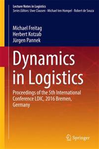 Dynamics in Logistics