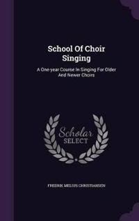 School of Choir Singing