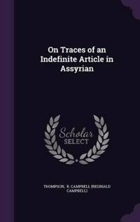 On Traces of an Indefinite Article in Assyrian