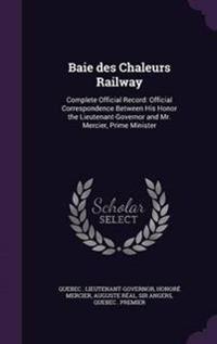 Baie Des Chaleurs Railway