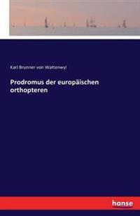 Prodromus Der Europaischen Orthopteren