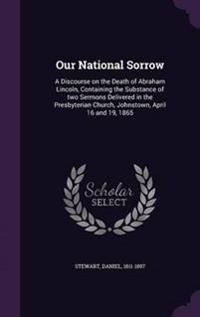 Our National Sorrow
