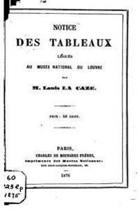 Notice Des Tableaux Legues Au Musee National Du Louvre