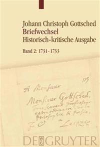 1731-1733: Unter Einschluss Des Briefwechsels Von Luise Adelgunde Victorie Gottsched