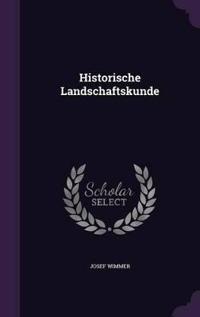 Historische Landschaftskunde