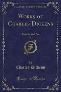 Dombey and Son, Vol. 2 (Classic Reprint)