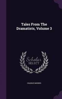 Tales from the Dramatists, Volume 3
