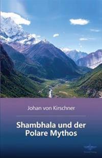 Shambhala Und Der Polare Mythos