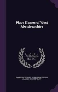 Place Names of West Aberdeenshire