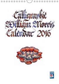 Calligraphic William Morris Calendar 2017 2017