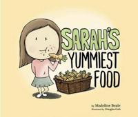 Sarah's Yummiest Food