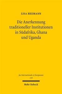 Die Anerkennung traditioneller Institutionen in Sudafrika