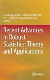 Recent Advances in Robust Statistics
