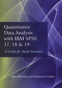 Quantitative Data Analysis With IBM SPSS 17, 18 & 19