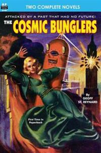 Cosmic Bunglers & the Buttoned Sky