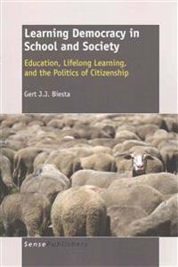 Learning Democracy in School and Society