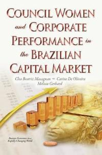 Council Women and Corporate Performance in the Brazilian Capital Market