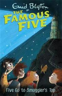 Famous five: five go to smugglers top - book 4