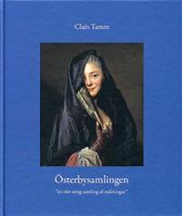 """Österbysamlingen : """"en rätt artig samling af målningar"""""""