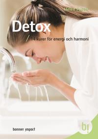 Detox : 14 kurer för energi och harmoni