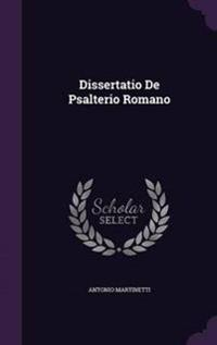 Dissertatio de Psalterio Romano