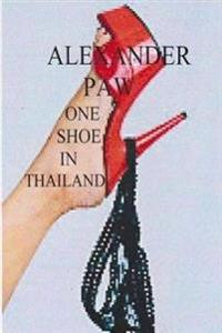 One Shoe in Thailand