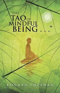 The Tao of Mindful Being