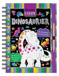 Skapa och skrapa : dinosaurier en skapande aktivitetsbok