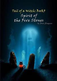 Tail of a Witch: Spirit of the Five Stones