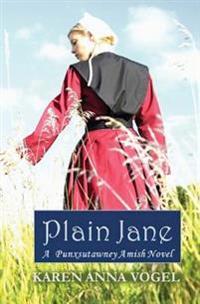 Plain Jane: A Punxsutawney Amish Novel (Bronte Inspired)