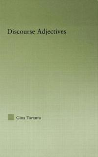 Discourse Adjectives