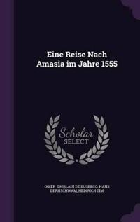 Eine Reise Nach Amasia Im Jahre 1555