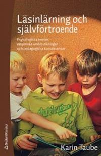 Läsinlärning och självförtroende - Psykologiska teorier, empiriska undersökningar och pedagogiska konsekvenser
