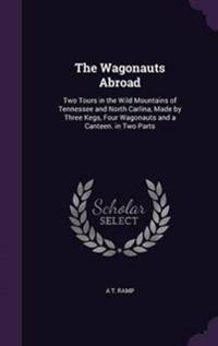 The Wagonauts Abroad