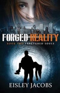 Forged Reality