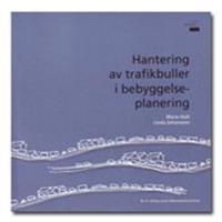 Hantering av trafikbuller i bebyggelseplaneringen