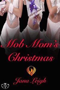 Mob Mom's Christmas