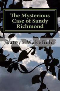The Mysterious Case of Sandy Richmond