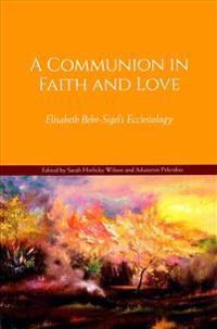 A Communion in Faith and Love