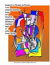 Inspirert av Braque og Picasso Lære analytisk kubisme kunst stil fargebok opprinnelig håndlaget tegninger laget av artist Grace Divine - Grace Divine   Inprintwriters.org