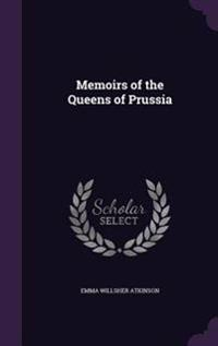 Memoirs of the Queens of Prussia