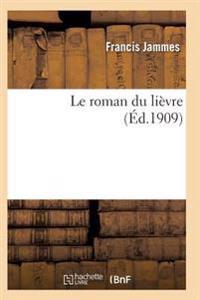 Le Roman Du Lievre 4e Ed