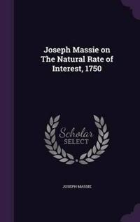 Joseph Massie on the Natural Rate of Interest, 1750