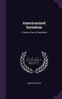 Americanized Socialism