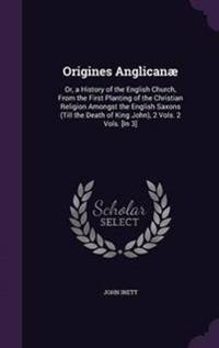 Origines Anglicanae