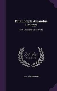 Dr Rudolph Amandus Philippi
